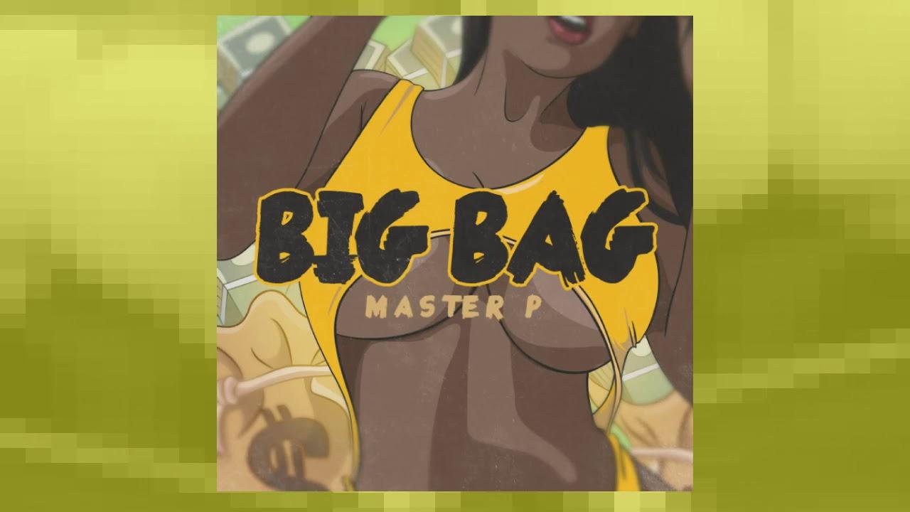 """BIG BAG"" Master P's New Hot Music"