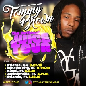 TOMMY BROWN YGM ENT RECORDING ARTIST NATIONAL TOUR KICKS OFF MARCH 27TH 2018
