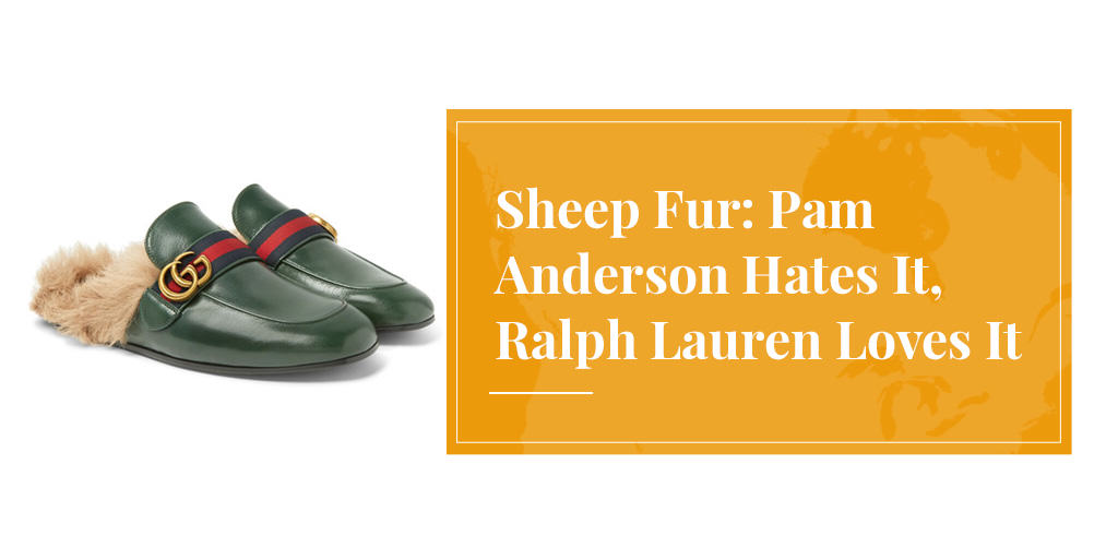 sheep fur hated by Pam Anderson, loved by Ralph Lauren