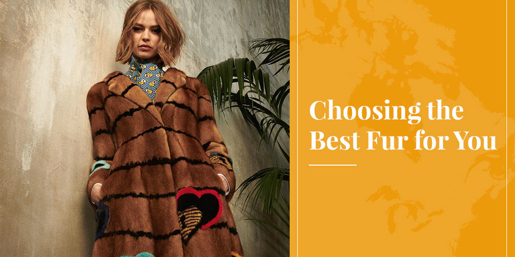 choosing the best fur for you