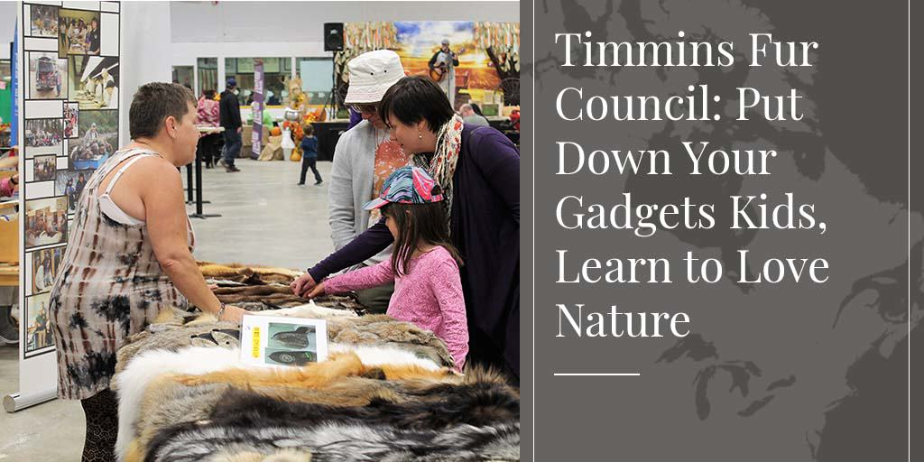 Timmins Fur Council educating