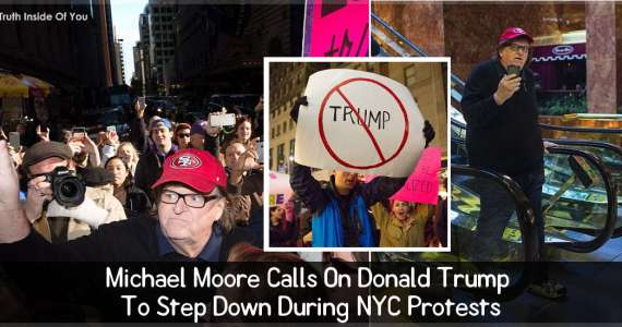Michael Moore Calls On Donald Trump To Step Down During NYC Protests