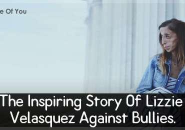 The Inspiring Story Of Lizzie Velasquez Against Bullies