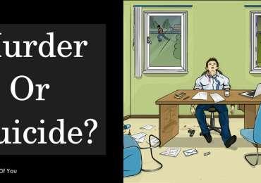 Murder or Suicide?