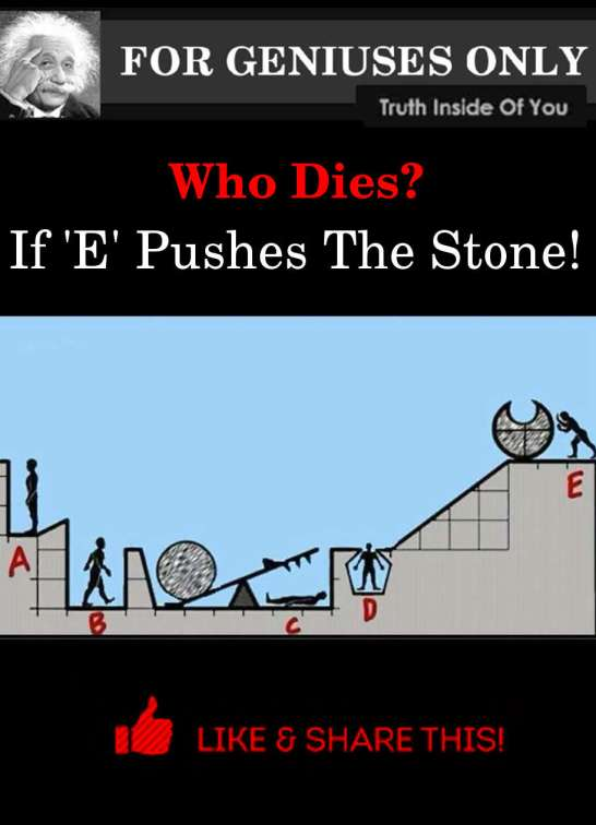 who dies if e pushes the stone