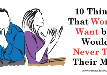 10 Things That Women Want but Would Never Tell Their Man