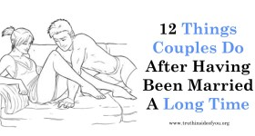 12 Things Couples Do After Having Been Married A Long Time