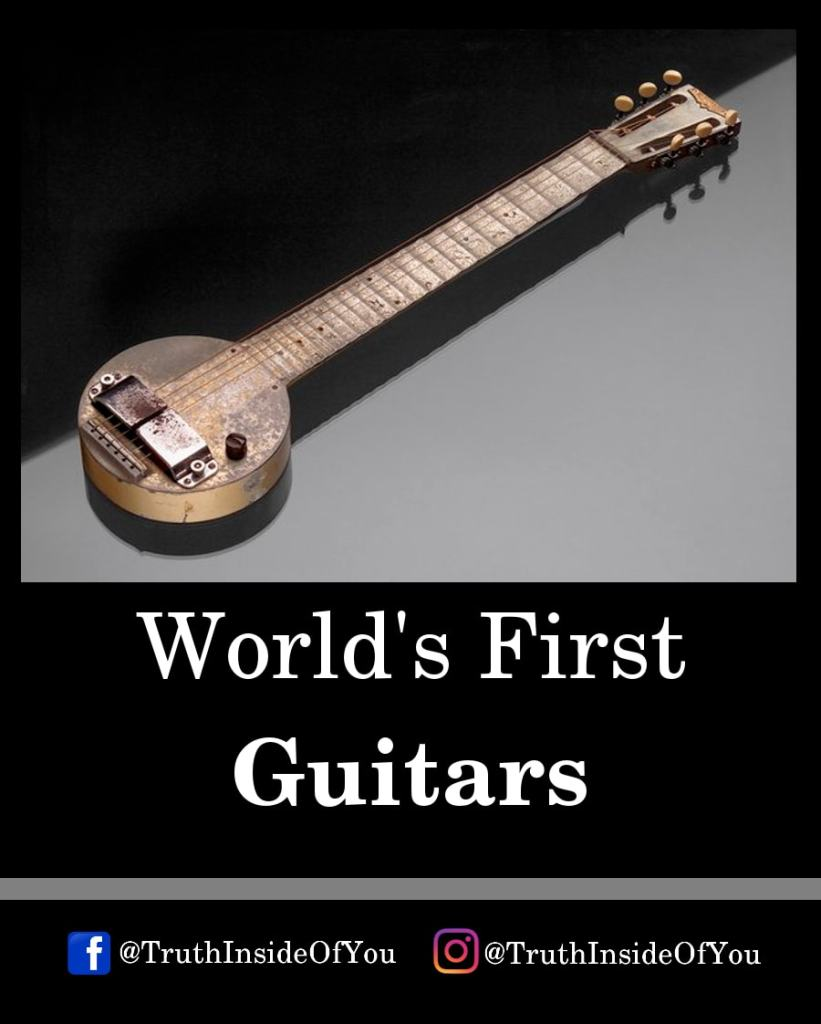 10. World's First Guitar