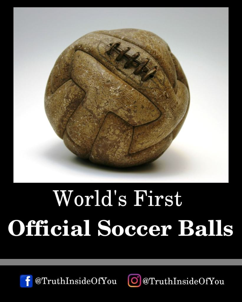 16. World's First Official Soccer Ball