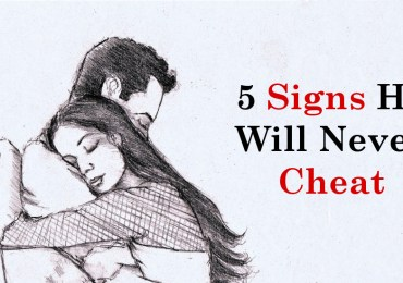 5 Signs He Will Never Cheat