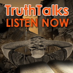 TruthTalks: Apostates in the News