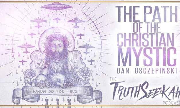 The Path Of The Christian Mystic | Dan Osczepinski