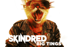 Skindred – Big Tings