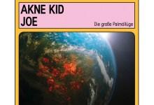 Akne Kid Joe – Die große Palmöllüge