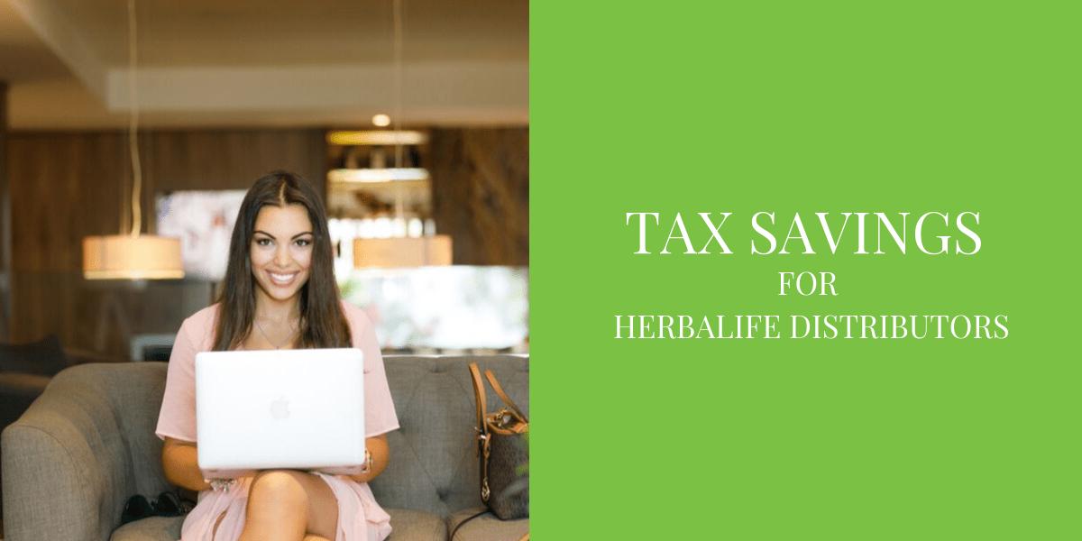 Tax Savings for Herbalife Distributors