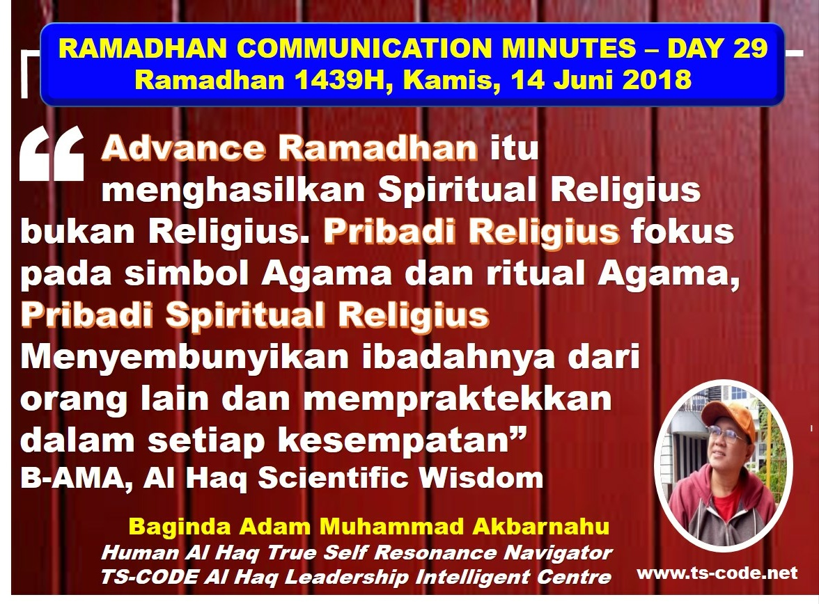 RAMADHAN 1439H COMMUNICATION MINUTES, DAY 29
