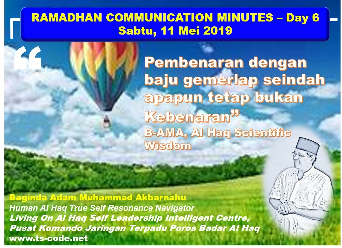 RAMADHAN 2019 – 1440H COMMUNICATION MINUTES, Day 6