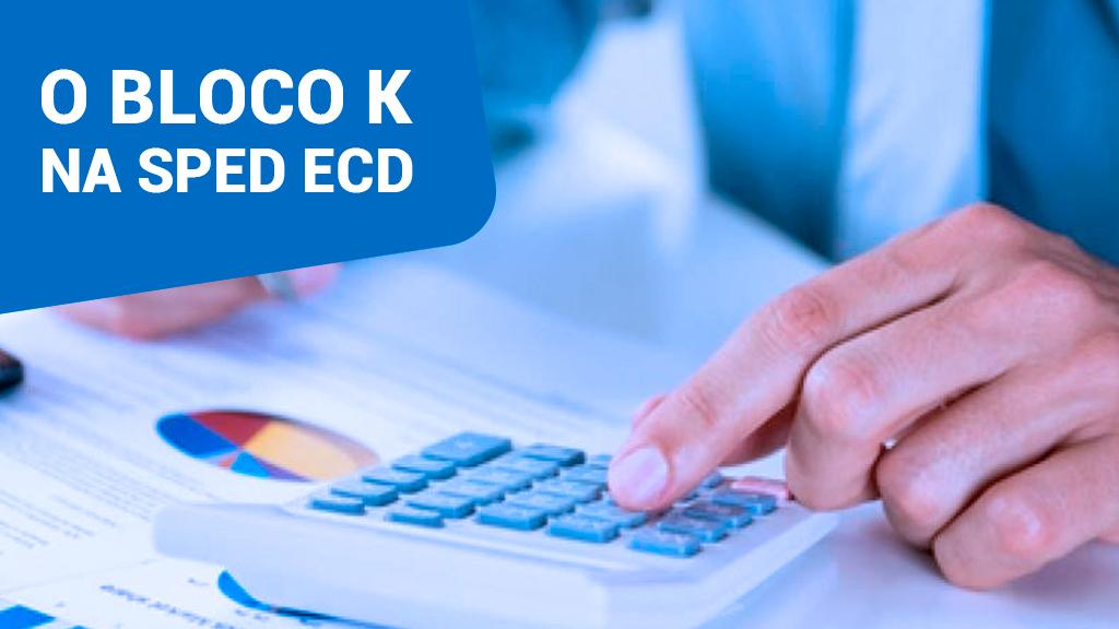 Os Conglomerados Econômicos do Bloco K no SPED ECD