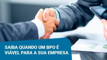 Saiba-quando-um-BPO-é-viável-para-a-sua-empresa