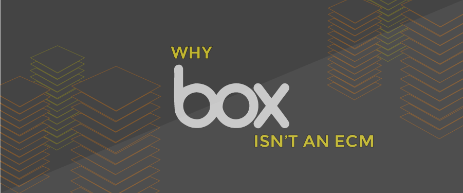 Box and ECM – 9 market reasons Box will never be a serious ECM alternative