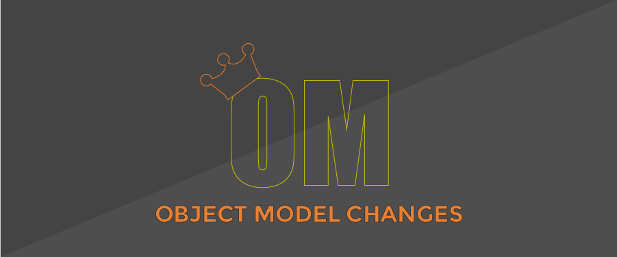 Object Model is King