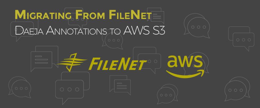 Filenet Daeja Annotations to AWS