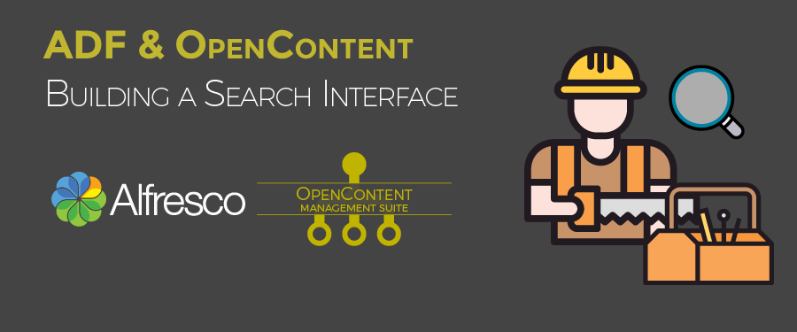Alfresco ADF & OpenContent Building a Search Interface