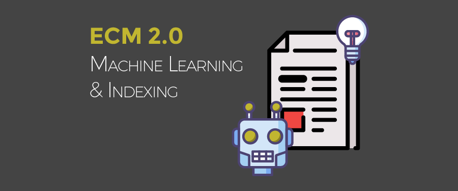 ECM-2.0 Machine Learning Indexing