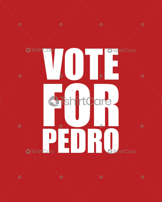 Vote For Pedro T Shirt Design Napoleon Dynamite Tv Series Tee Shirts