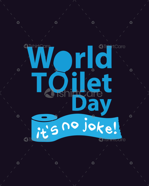 national toilet day - TshirtCare