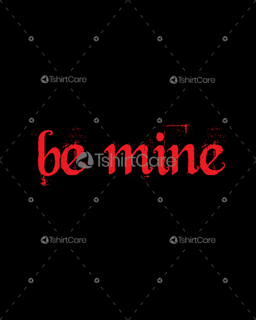 Be mine Valentines Day Tee shirt Design for Gift