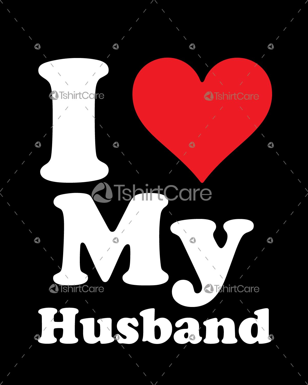I love my husband T shirt Design Valentine's Day Tee