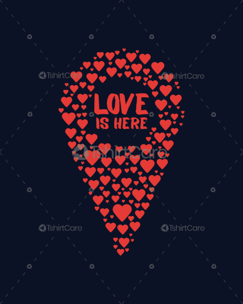 Love is here Happy Valentine's Day T Shirt Design