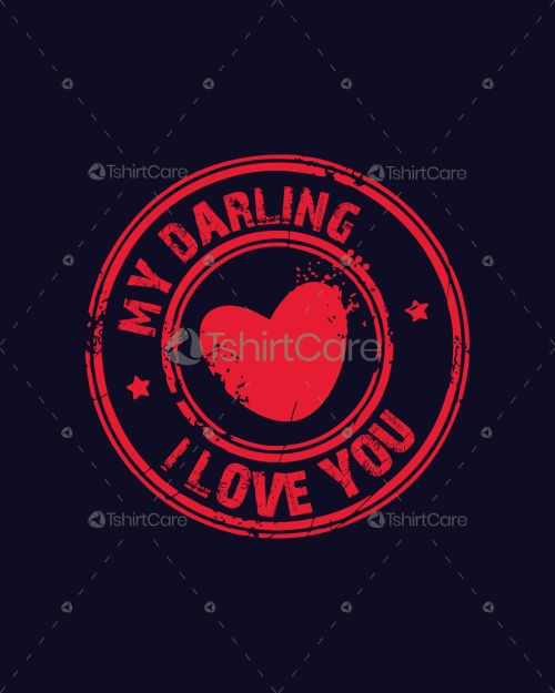 My darling i love you Valentine's Day T shirt Design