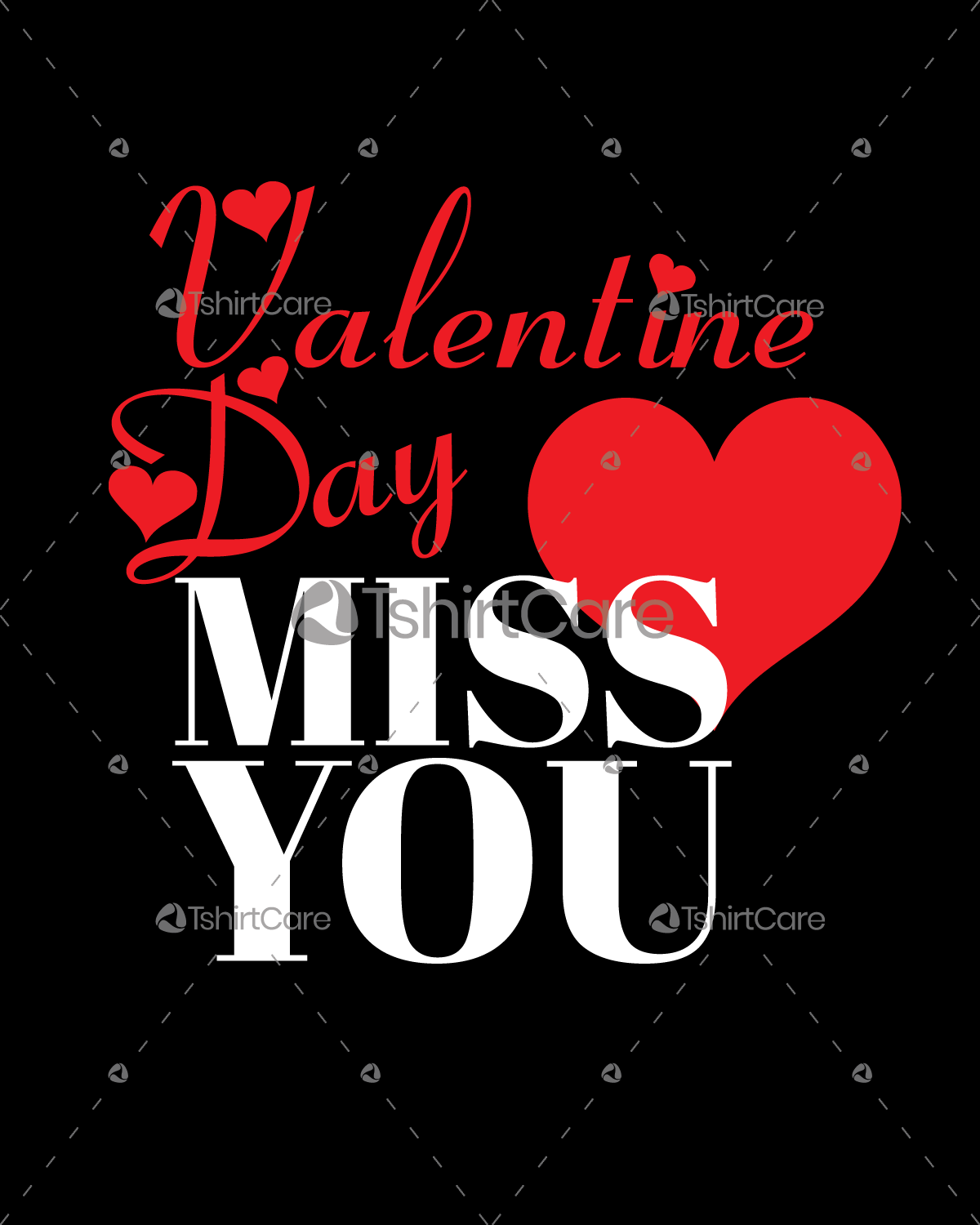 81e4aa11d1 Valentine day i miss you T-shirt Design for Gift - TshirtCare