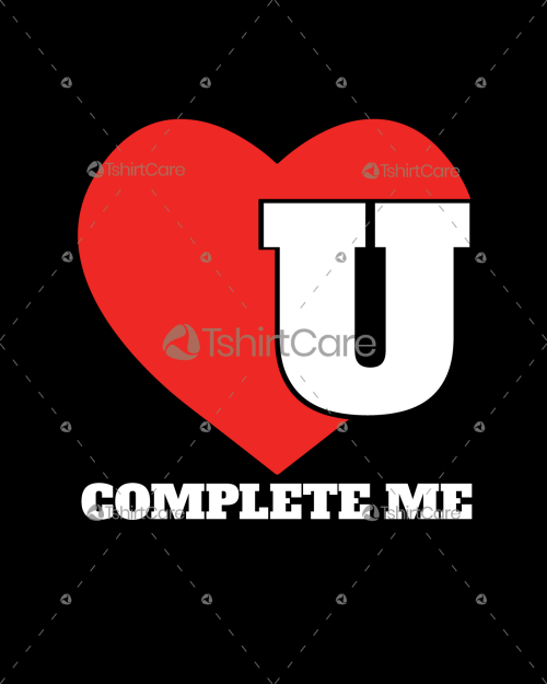 You complete me T-shirt Design for Valentine's Day Tshirt