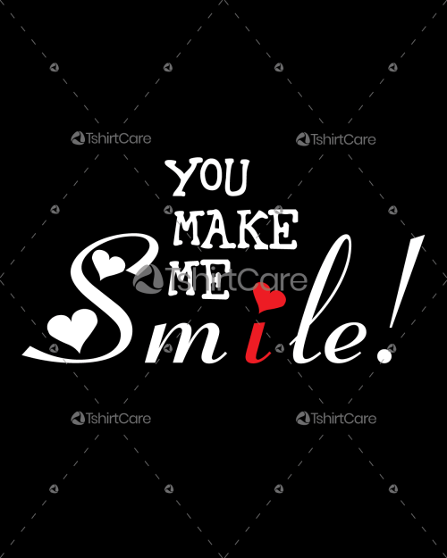 You make me smile T shirt Happy Valentine Day Tee