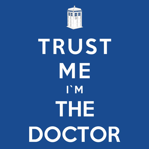 trust-me-im-the-doctor-royal-bros.jpg (500×500)