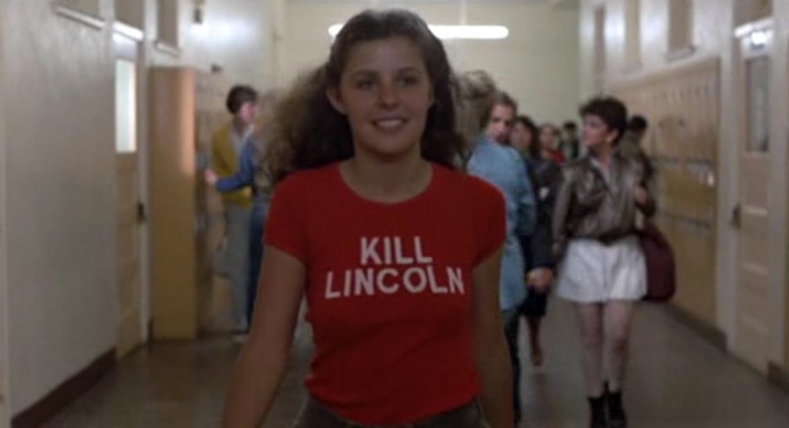 Fast Times at Ridgemont High: Kill Lincoln