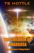 The Children of Amargosa by TS Hottle
