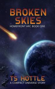 Broken Skies by TS Hottle