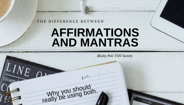 The Difference Between Affirmations and Mantras. Why you should really be using both.