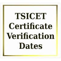 TSICET Certificate Verification Dates