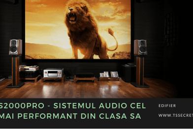 S2000Pro – Sistemul audio cel mai performant din clasa sa