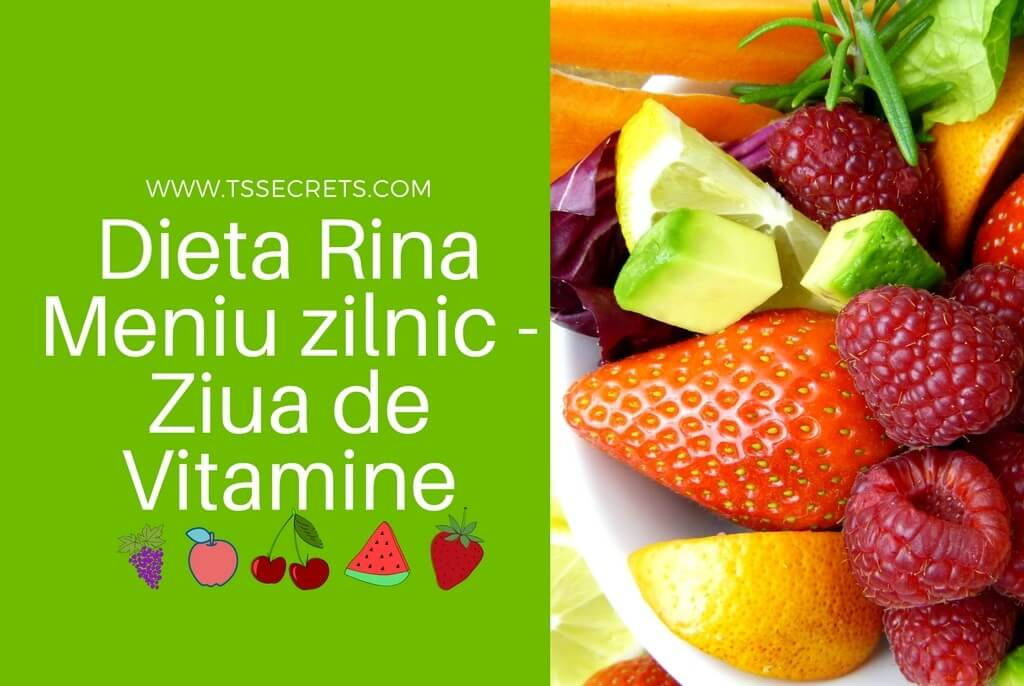 Dieta Rina Meniu zilnic - Ziua de Vitamine
