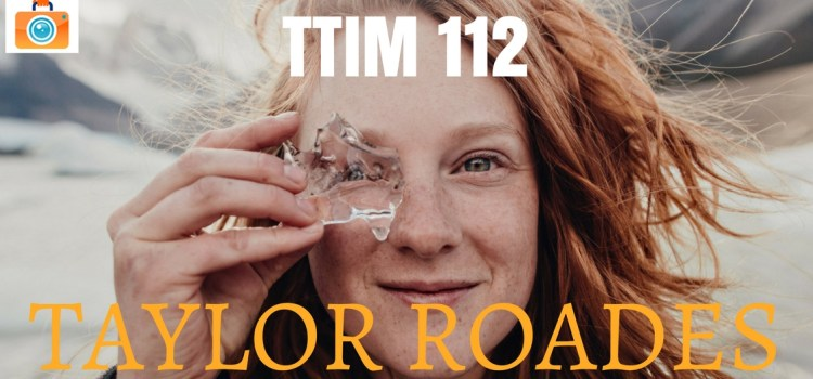 TTIM 112 – Taylor Roades and A Protest Against Forgetting
