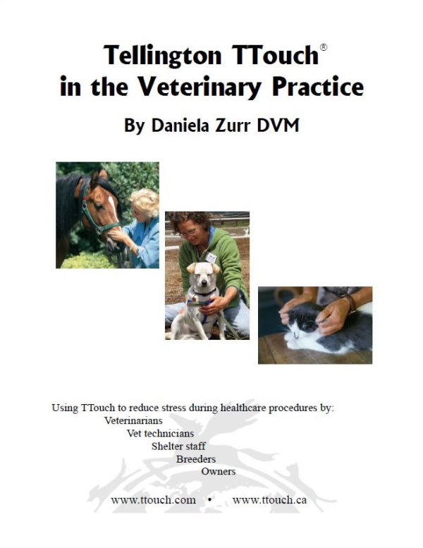 Using the Tellington TTouch Method for horses, cats and dogs in the Veterinary practice.