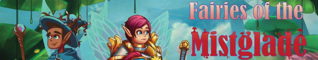 Fairies of the Mistglade kids TTRPG