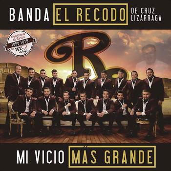 Banda-El-Recodo-–-Mi-Vicio-Mas-Grande-Disco-Oficial-2015