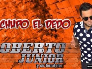 Roberto Junior presenta Me chupo el dedo